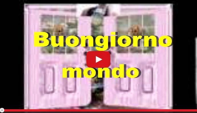 Buongiorno Mondo Video