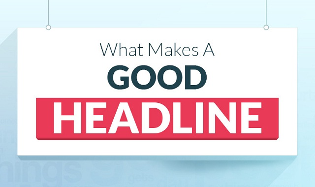 Image: What Makes A Good Headline #infographic