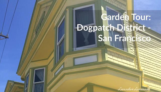 Garden Tour: San Francisco's Dogpatch Neighborhood