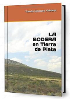 LA BODERA, EN TIERRA DE PLATA
