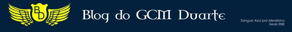 Blog do GCM Duarte