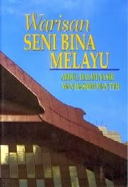 Warisan Seni Bina Melayu