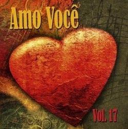 ADQUIRÃO CD AMO VC VOL 17 (MK MUSIC) ESTA DEMAIS , VC VAI AMAR - EM TODAS LOJAS DO BRASIL