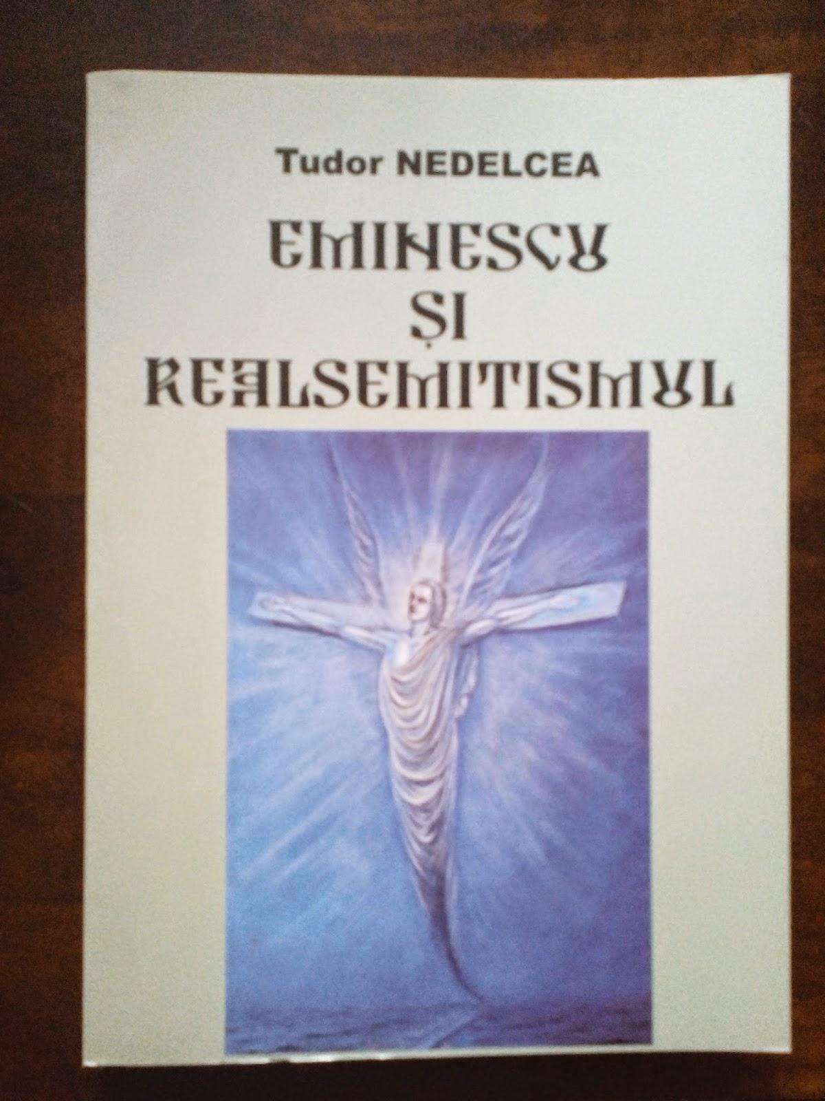 Tudor Nedelcea - Eminescu si realsemitismul
