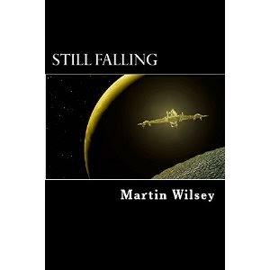 still falling, martin wilsey, scifi book