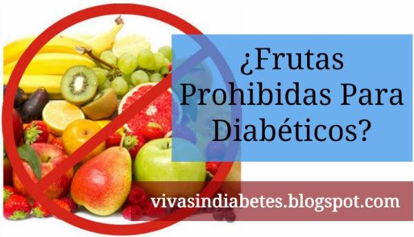 Existen frutas prohibidas para diab ticos viva sin - Alimentos que no debe comer un diabetico ...