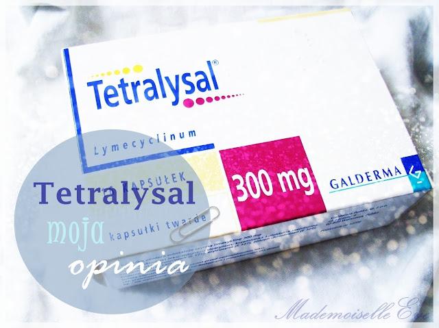 Tetralysal - moja opinia