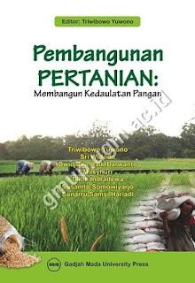 Pembangunan Pertanian: Membangun Kedaulatan Pangan