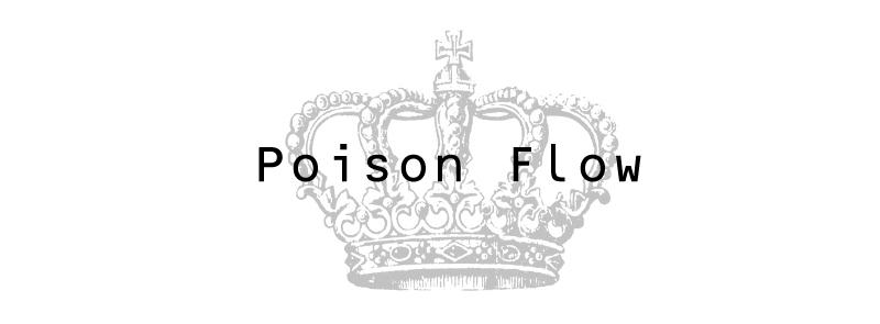 Poison Flow