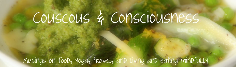 Couscous & Consciousness