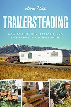 http://www.amazon.com/Trailersteading-Retrofit-Mobile-Modern-Simplicity-ebook/dp/B00AR0T8DI/ref=sr_1_11?ie=UTF8&qid=1432139534&sr=8-11&keywords=anna+hess