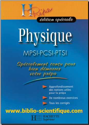 Livre : Physique MPSI-PCSI-PTSI - H Prépa édition spéciale