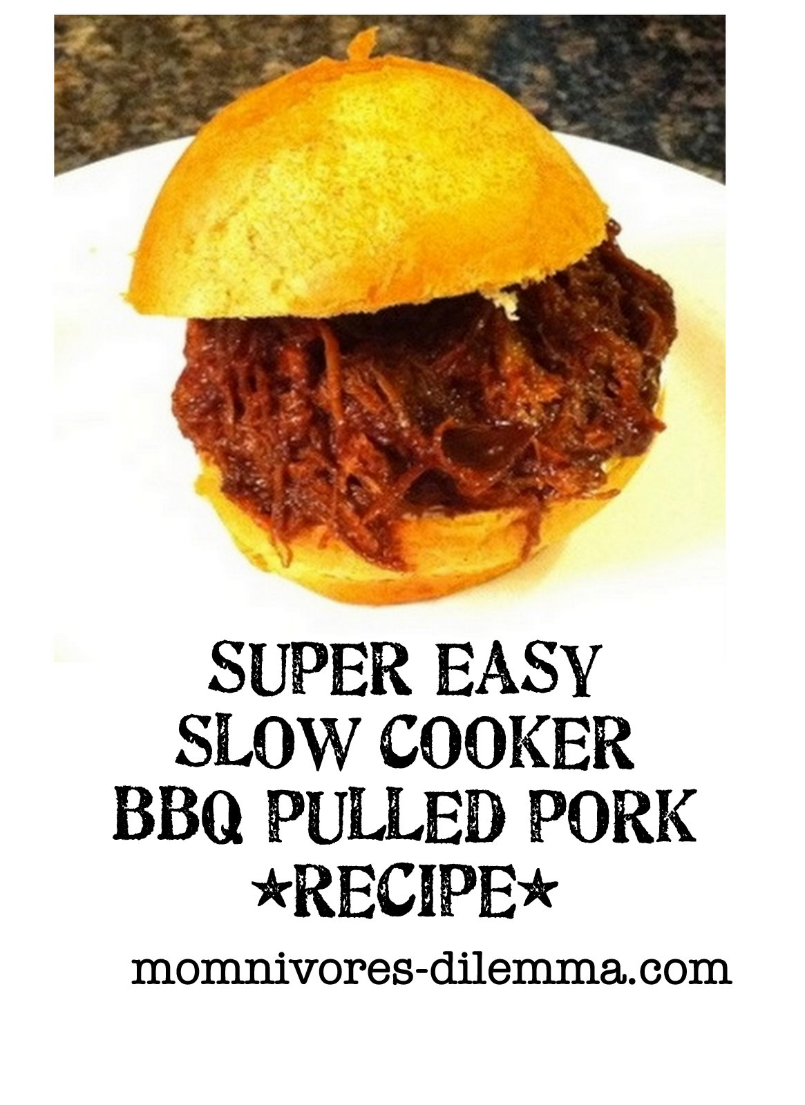 how to cook old school: easy bbq pulled pork recipe – momnivore's ...