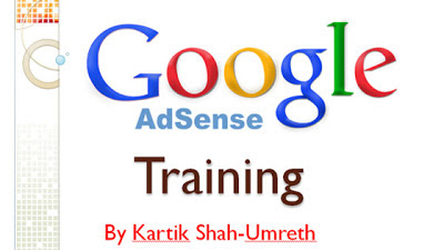 Google Adsense Training by kartik shah