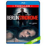 El síndrome de Berlín (2017) BRRip 720p Audio Dual Latino-Ingles