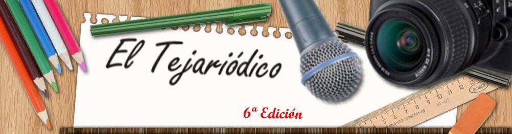 EL TEJARIÓDICO 6ª EDICIÓN
