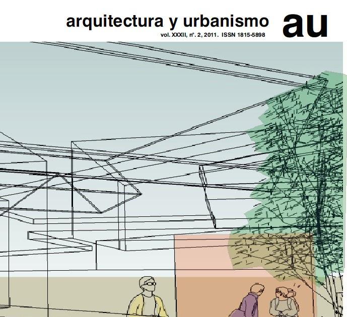 Revista arquitectura y urbanismo 2 2011 arquitectura cuba for Arquitectura y urbanismo