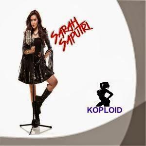 Kumpulan Lagu Sarah Saputri Terbaru