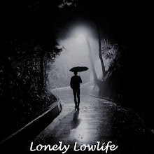 Lonely Lowlife