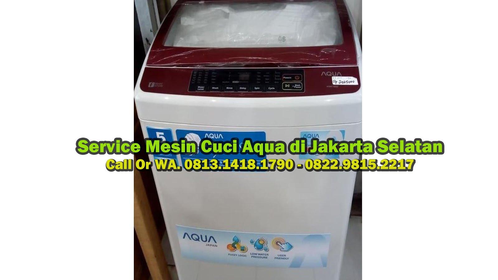 Service Mesin Cuci Aqua di Jakarta Selatan