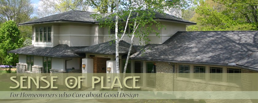 Sense Of Place...For Homeowners Who Care About Good Design