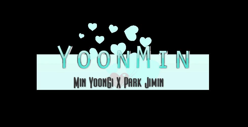 YoonMin || Min YoonGi x Park Jimin