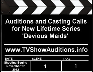 Lifetime Auditions Casting Calls Devious Maids