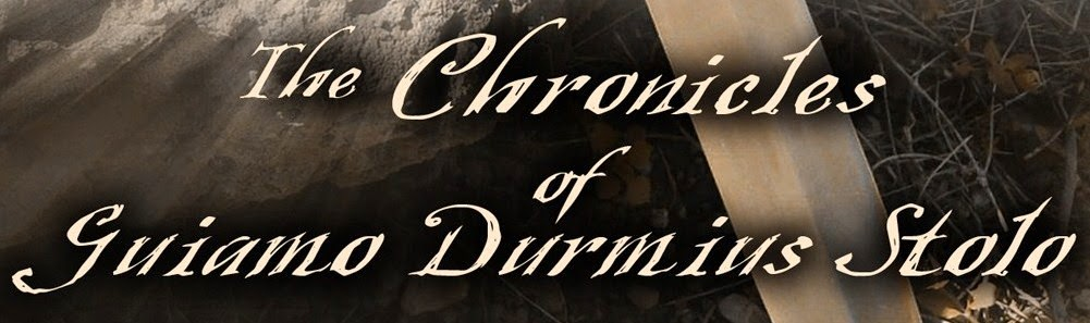 The Chronicles of Guiamo Durmius Stolo