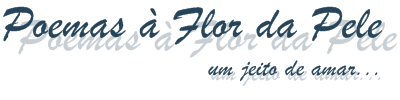 Portal Poemas à Flor da Pele