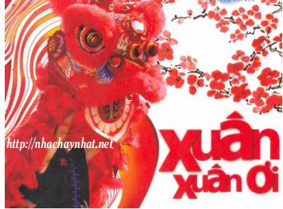 Nhạc Xuân - Nhạc Tết Tuyển Chọn 2014