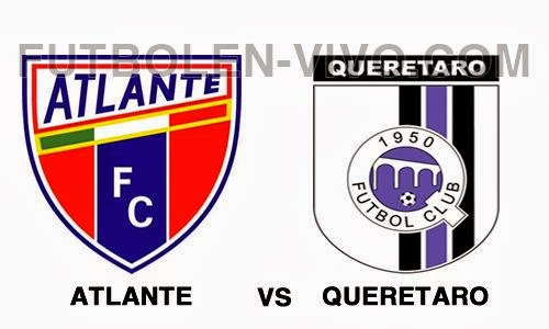 Atlante vs Queretaro
