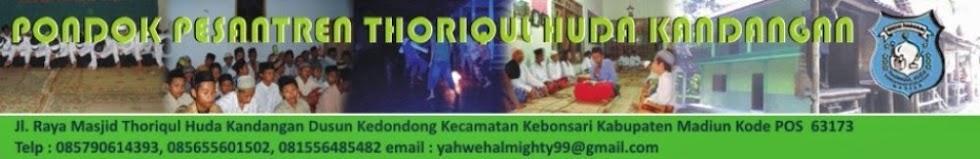 Pondok Pesantren Thoriqul Huda Kandangan