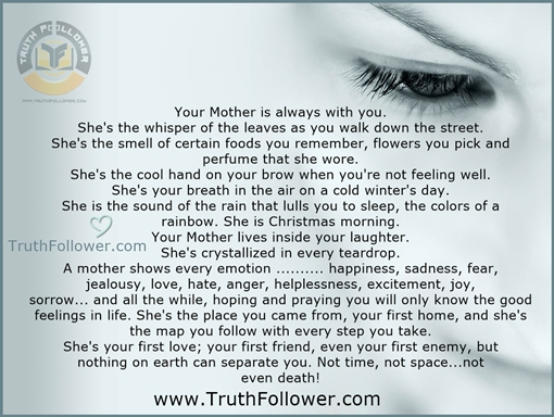 Your Mother is always with you, Mom Quotes