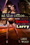 At The Office With Uncle Larry