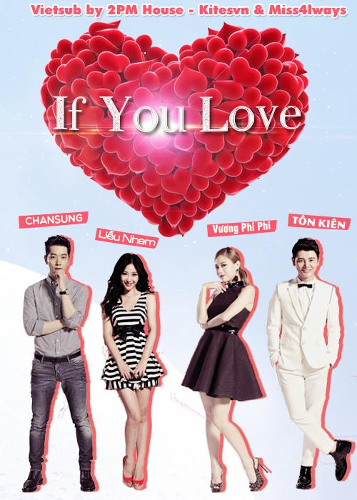 Nếu Như Yêu Vietsub - If You Love / Perhaps Love Season 2 (2015)