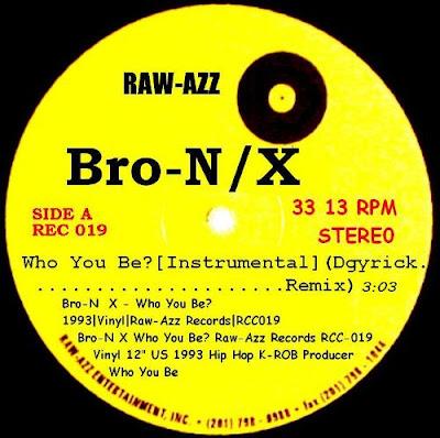 Bro-N X – Who You Be? (VLS) (1993) (VBR)