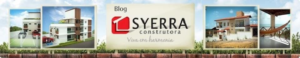 BLOG da Construtora SYERRA