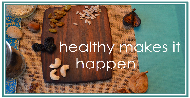 Healthy Makes It Happen