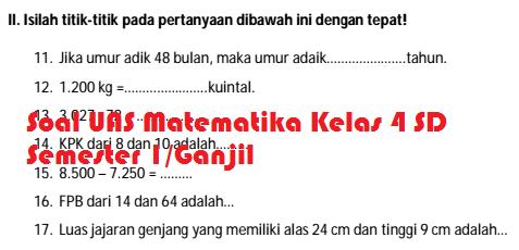 Soal UAS Matematika Kelas 4 SD/MI Semester 1/Ganjil Untuk Latihan UAS TP.2015/2016