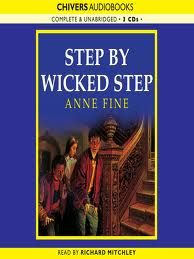 step by wicked step a comparison Step by wicked step i choose the novel step by wicked step written by anne fine the memorable event from the novel is the honest conversation between pixie and her.