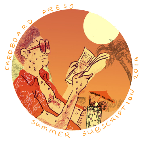 Cardboard Press Summer 2014 Subscription Package