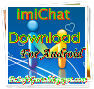 Download imiChat 2.3.3 APK for Android
