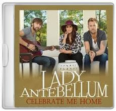 Baixar CD Lady Antebellum – Celebrate Me Home (Single) (2013) Download