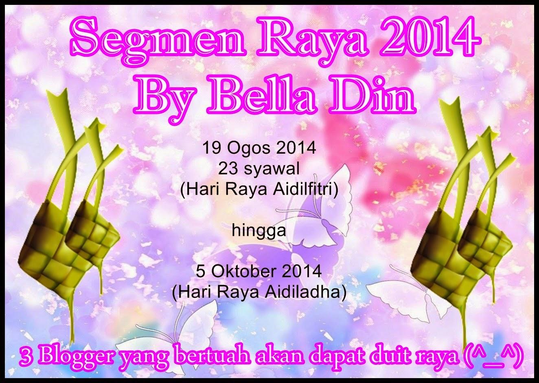 http://belladin92.blogspot.com/2014/08/segmen-raya-2014-by-bella-din_19.html