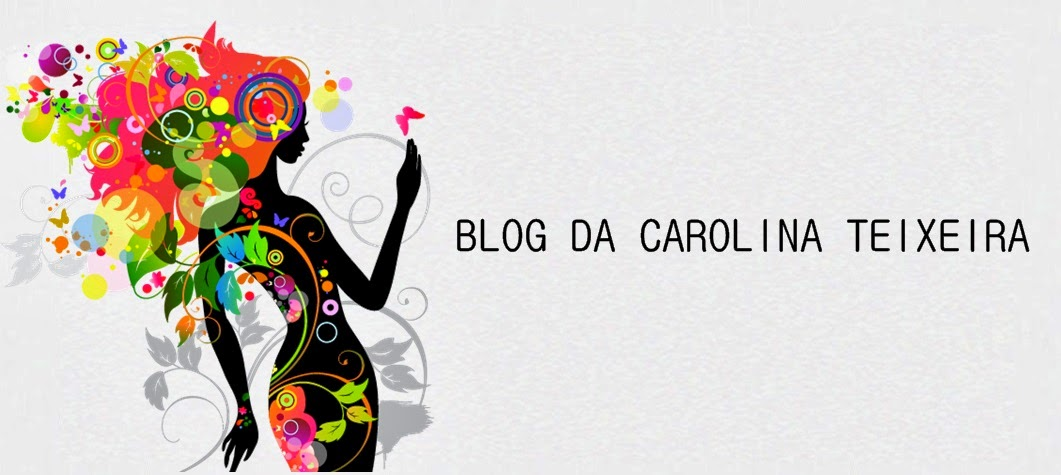 Blog da Carolina Teixeira