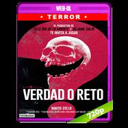 Verdad o reto (2018) EXTENDED WEB-DL 720p Audio Dual Latino-Ingles