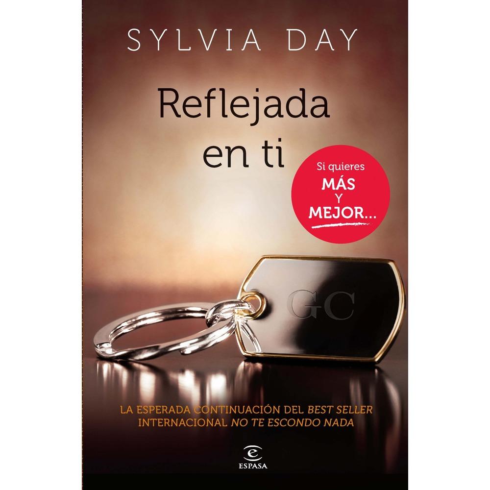 Reseña - Reflejada en ti (Sylvia Day)