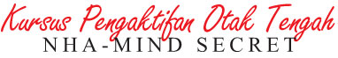 Kursus Pengaktifan Otak Tengah NHA/Mind Secret