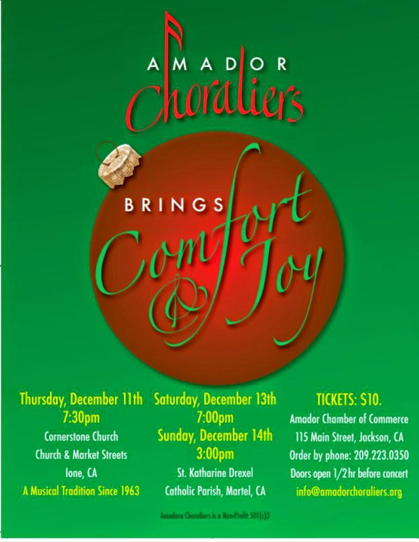 "Amador Choraliers Present: ""Comfort & Joy"" Dec 11, 13 & 14"
