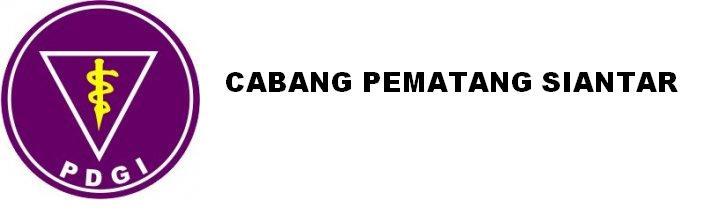 Persatuan Dokter Gigi Indonesia (PDGI) Cabang Pematangsiantar